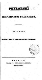 Phylarchi Historiarum Fragmenta. Collegit J. F. Lucht. Gr