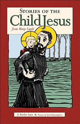 Stories of the Child Jesus from Many Lands