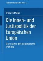 Die Innen  und Justizpolitik der Europ  ischen Union PDF