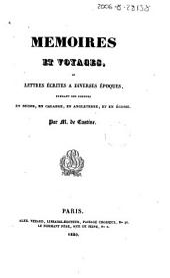 Mémoires et voyages, ou, Lettres écrites a diverses époques, pendant des courses en Suisse, en Calabre, en Angleterre et en Écosse