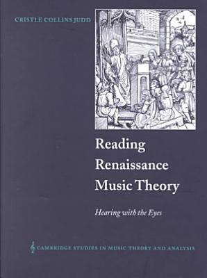 Reading Renaissance Music Theory PDF