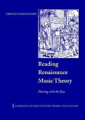 Reading Renaissance Music Theory