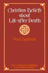 Christian Beliefs About Life After Death Book PDF