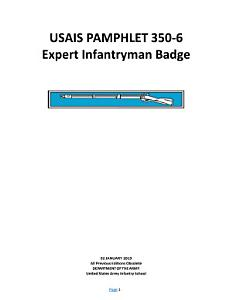 Publications Combined  USAIS PAMPHLET 350 6 Expert Infantryman Badge  EIB  Test   2019  2018  2016  2013  2010   2007 Editions Book