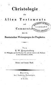Christologie des Alten Testaments und Commentar über die messianischen Weissagungen: Band 3