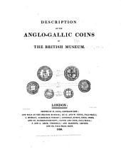 Description of the Anglo-Gallic coins in the British Museum