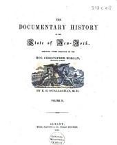 The Documentary History of the State of New-York: Volume 2