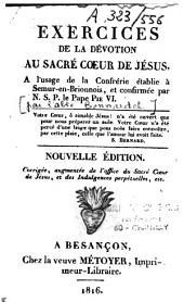 Exercices de la dévotion au Sacré-Coeur de Jésus, à l'usage de la confrérie établie à Semur en Brionnois, et confirmée par Notre Saint Père le Pape Pie VI