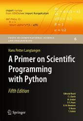 A Primer on Scientific Programming with Python: Edition 5