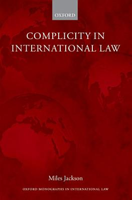 Complicity in International Law PDF