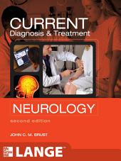 CURRENT Diagnosis & Treatment Neurology, Second Edition: Edition 2