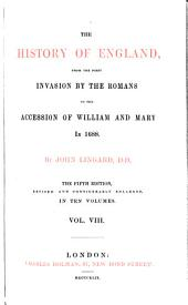 The History of England, from the First Invasion by the Romans to the Accession of William and Mary in 1688: Volume 8