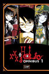 xxxHOLiC Omnibus: Volume 1