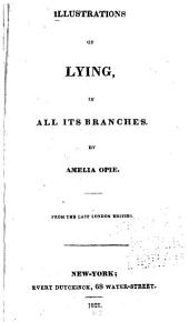 Illustrations of Lying, in All Its Branches