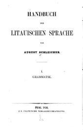 Handbuch der litauischen Sprache: Band 1