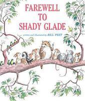 Farewell to Shady Glade PDF