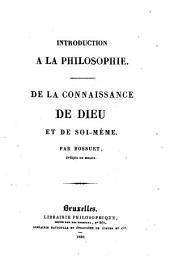 Introduction à la philosophie: De la connaissance de Dieu et de Soi-même
