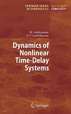 Dynamics of Nonlinear Time Delay Systems PDF