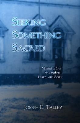 Seeking Something Sacred