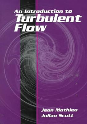 An Introduction to Turbulent Flow
