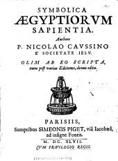 Symbolica Aegyptiorum sapientia: olim ab eo scripta, nunc post varias editiones denuò edita ; Polyhistor symbolicus : electorum symbolorum, et parabolarum historicarum stromata, XII. libris complectens