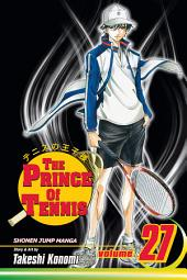 The Prince of Tennis, Vol. 27: Until the Very Last Shot
