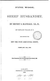 Fine wool sheep husbandry. (From Transac., New York state agric. soc.).