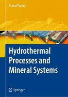Hydrothermal Processes and Mineral Systems PDF