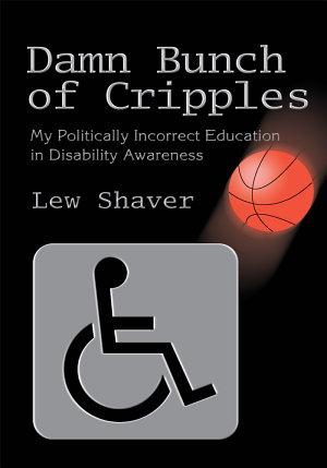 Damn Bunch of Cripples