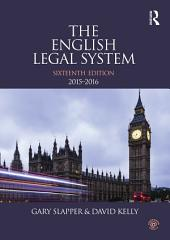 The English Legal System: 2015-2016, Edition 16