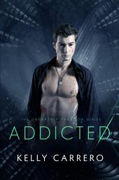 Addicted (Unearthly Paradox Book 2)