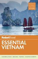 Fodor s Essential Vietnam PDF