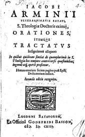 Orationes, itemque tractatus insigniores aliquot