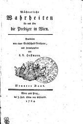 Wöchentliche Wahrheiten für und über die Prediger in Wien: Neunter Band, Band 9