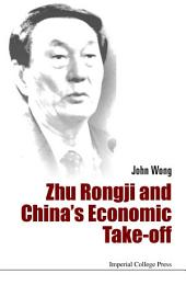Zhu Rongji and China's Economic Take-Off