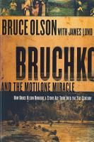 Bruchko And The Motilone Miracle PDF