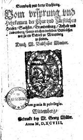 Stammbuch und kurtze Erzählung vom Ursprung & Herkommen der Chur und Fürstlichen Heuser, Sachsen, Brandenburg, Anhalt und Lamenburg ...