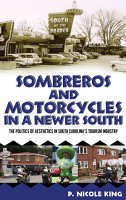 Sombreros and Motorcycles in a Newer South PDF