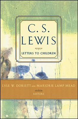 C  S  Lewis  Letters to Children