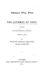 The Isthmus of Suez: recited in the Theatre, Oxford, June 14, 1871