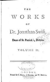 The Works of Jonathan Swift, D.D., Dean of St. Patrick's, Dublin: Volume 9