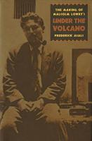 The Making of Malcolm Lowry s Under the Volcano PDF