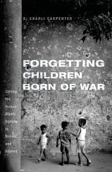 Forgetting Children Born Of War Book PDF