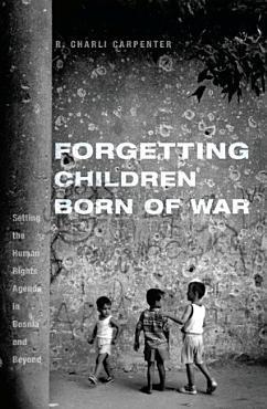 Forgetting Children Born of War PDF
