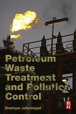 Petroleum Waste Treatment and Pollution Control