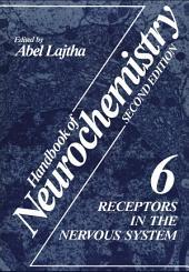 Receptors in the Nervous System: Volume 6
