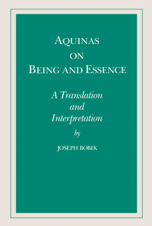 Aquinas on Being and Essence