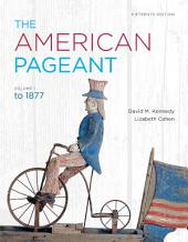 The American Pageant: Volume 1, Edition 15