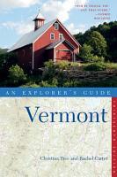 Explorer s Guide Vermont  Thirteenth Edition  PDF