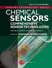Chemical Sensors: Comprehensive Sensor Technologies Volume 6: Chemical Sensors Applications